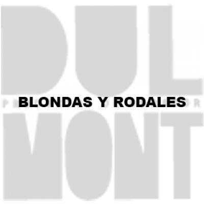 BLONDAS Y RODALES